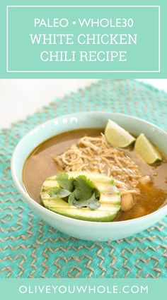 By Caroline Fausel. You'll never guess my secret ingredient in this delicious White Chicken Chili Recipe that's both Whole30 and Paleo! It's the perfect Paleo + Whole30 soup recipe. - Olive You Whole Whole30 Soup Recipes, Paleo Soup, Chili Recipes, Lunch Recipes, Mexican Food Recipes, Ethnic Recipes, White Chicken Chili, Paleo Dinner, Whole 30 Recipes