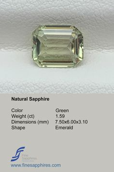 Green sapphire has gained lot of popularity during recent times and it is amongst one of the most requested stones. Color Yellowish Green Origin Madagascar Weight 1.59ct Dimensions 7.50x6.00x3.10mm Shape Emerald Enhancement None FS029 Sapphire Color, Green Sapphire, Natural Sapphire, Madagascar, Emerald, Engagement Rings, Shape, Gemstones, Crystals
