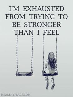 Quote on depression - I'm exhausted from trying to be stronger than I feel. #ayudadepresion
