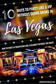 How to Save Money at Nightclubs in Las Vegas