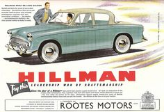 Hillman Cars advert, issued by Rootes Motors of Coventry in The Motor - 1956 by mikeyashworth, via Flickr