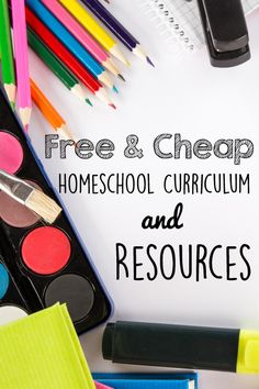 Free & Cheap homeschool curriculum & resources for every family!
