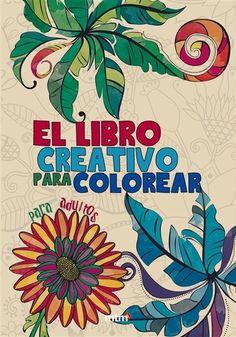 El Libro Creativo para Colorear para adultos