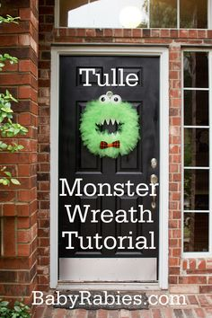 How To Make a Monster Tulle Wreath