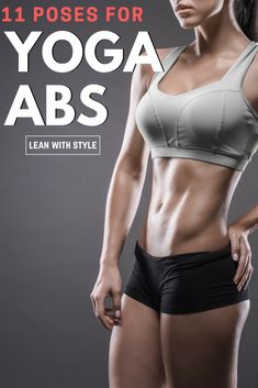 Here you will learn the 11 best poses for yoga abs. These poses will strengthen up your core like no other!   Leanwithstyle.com #abs #yoga