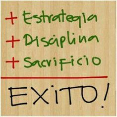 """""""Estrategia + Disciplina + Sacrificio = Éxito"""" #Citas #Frases @Candidman"""