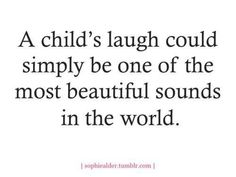 A child's laughter