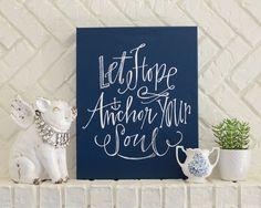 Let Hope Anchor Your Soul Canvas