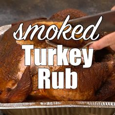 Free up the oven and smoked a turkey on the grill! Everything you need to know about smoking Turkey plus a savory smoked turkey rub recipe. Smoked Turkey Rub, Smoked Whole Turkey, Dry Rub For Turkey, Turkey On The Grill, Smoked Beef, Smoked Brisket, Smoked Chicken, Traeger Recipes, Smoked Meat Recipes