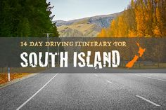 Driving Itinerary: New Zealand's South Island In 14 Days – Part 1 http://www.newzealandbyroad.com/driving-itinerary-new-zealand-south-island-14-days/
