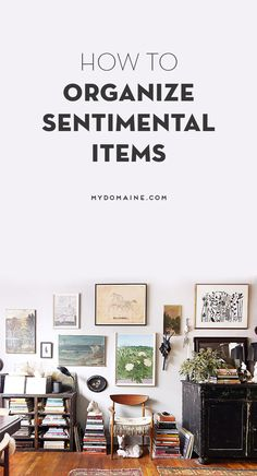 How to store and organize your sentimental memorabilia