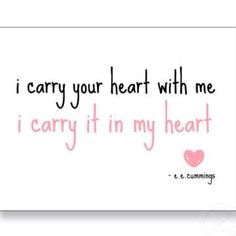 58 Best I Carry You In My Heart Images Qoutes Of Love Quotes Love