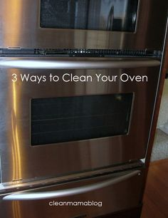 CLEAN MAMA: Day 15 - 31 Days to a Clean House 3 ways to clean an oven