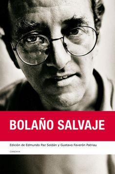 """""""Bolaño salvaje"""" de Edmundo Paz Soldán y Gustavo Faverón"""