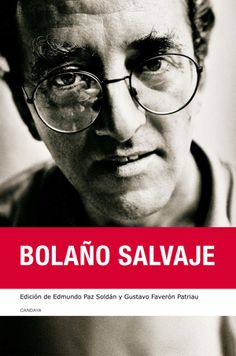 Bolaño salvaje (Editorial Candaya)