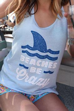 Womens Beaches Be Crazy Tank Top Crazy Shirt Ideas of Crazy Shirt - Weird Shirts - Ideas of Weird Shirts - Womens Beaches Be Crazy Tank Top Crazy Shirt Ideas of Crazy Shirt Womens Beaches Be Crazy Tank Top Beach Tanks, Beach Shirts, Vacation Shirts, Cute Shirts, Summer Tank Tops, Summer Shirts, Summer Outfits, Cute Outfits, Summer Wear