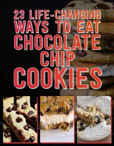 23 Life-Changing Ways To Eat Chocolate Chip Cookies