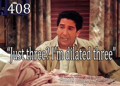 Just Three? I'm dilated three!
