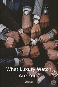 What Luxury Watch Are You? What luxury wristwatch are you most like? Take this quiz and find out today!