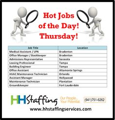 Happy Thursday, #jobseekers! We hope you've been having a great day! Could you use some assistance with your #jobsearch? Our expert #recruiters would love to give you a hand! Take a look at our hot #jobs of the day and see if one catches your eye. If so, please send your resume to customerservices@hhstaffingservices.com. Questions? Just give us a call at (941)751-6262 and one of our #staffing team members will be happy to help!