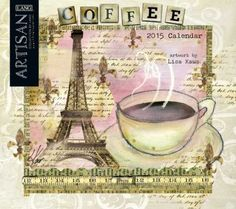 Coffee Lisa Kaus 2015 Lang Calendar From Sarah J Home