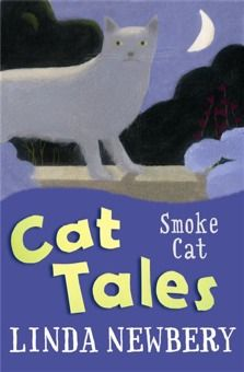 Smoke Cat  Simon likes his new house, but there's something strange about the cats that visit the mysterious lady in next-door's garden ... Curl up with Cat Tales from award-winning and enchanting storyteller, Linda Newbery.