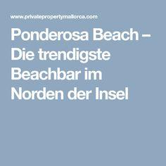 Ponderosa Beach – Die trendigste Beachbar im Norden der Insel