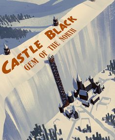 Castle Black, Gem Of The North by Marco Cardonna.   Ltd. Art Gallery Game of Thrones | The Mary Sue