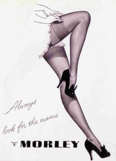 "Vintage Stockings Ad, Advertisement: ""MORLEY"". 1950s fashion and shoes."