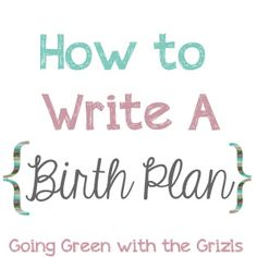 Free Printable Birth Plans I Like The Simple One So Much Easier