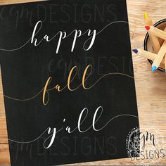 Happy Fall Y'all Digital Print Chalkboard printable by egmDESIGNS