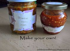 Make, Bake and be Happy: Chilli Jam and Hot Sauce