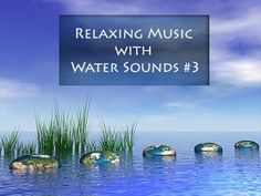 Relaxing Music with Water Sounds | Spa Music | Relaxation Music | New Age Music | Nature Music ॐ215 - http://www.soundstorelax.com/sounds-by-use/relaxing-music-with-water-sounds-spa-music-relaxation-music-new-age-music-nature-music-%e0%a5%90215/