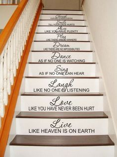 Stairway staircase decal stairs live love laugh sing dance dream play give smile cherish wall vinyl Staircase Decals, Painted Staircases, Painted Stairs, Staircase Design, Staircase Painting, Live Laugh Love, Live Love, Stair Quotes, Stairway Decorating