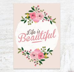 Life Is Beautiful Print, Beautiful Sign, Quote Prints, Quote Postcard, Wall…