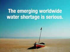 water shortage is serious