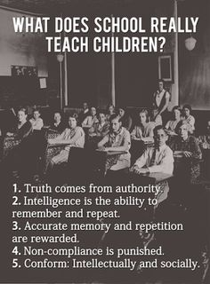 Our corrupted education system ! This is what school REALLY teaches kids / children Wisdom Quotes, Words Quotes, Wise Words, Life Quotes, Sayings, Education System, Thinking Skills, Critical Thinking, Thought Provoking