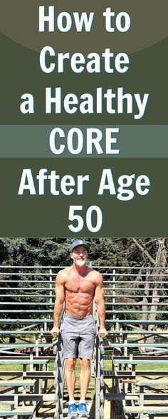 new research on creating a healthier core after age 50 http://overfiftyandfit.com/lose-belly-fat-after-age-50/ #core #fitness #longevity #healthspan #selfcare