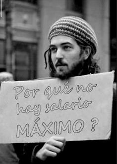 Why is there no maximum wage.a fair question, given all the uproar over the push to raise the minimum wage. The Words, We Are The World, In This World, Protest Signs, Leadership Quotes, Social Issues, Thought Provoking, Beatles, Equality