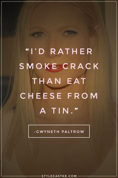 Gwyneth Paltrow is a talented actress, but nowadays she's more famous for her strange musings than her actual work. Behold Paltrow's most ridiculous and pretentious quotes—ever. Asthma, Pretentious People Quotes, Gwyneth Paltrow, Diet Motivation, Instagram Quotes, Friendship Quotes, Beautiful Words, Wise Words, Funny Quotes
