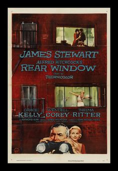 Rear Window - Alfred Hitchcock-His best film I think! Suspense, Grace Kelly & Jimmy Stewart.  Doesn't get any better than that!  Classic.