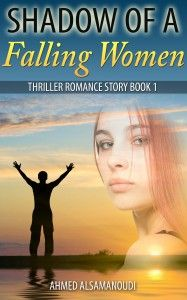 Shadow Of A Falling Women: Thrilling Romance