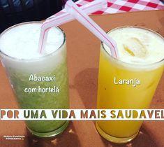 Por uma vida mais saudável, opte por sucos naturais: abacaxi com hortelã e laranja são sempre ótimas opções!