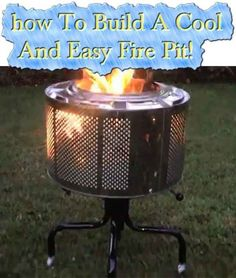 How To Build A Cool And Easy Fire Pit!  How to build an outdoor, homemade fire pit out of an old washing machine drum! It looks great and works fantasti