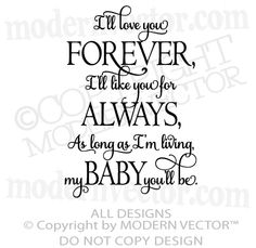 I Ll Love You Forever Book Quotes Fair I'll Love You Forever I'll Love You For Always.v $13.89  Cool