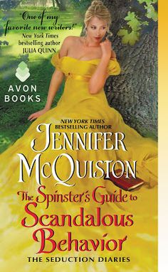 Rookie Romance: Blog Tour: The Spinster's Guide to Scandalous Behavior by Jennifer McQuiston; Review, Excerpt + Giveaway
