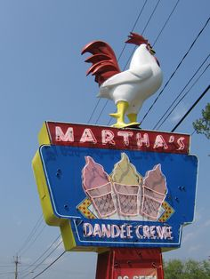 Martha's Dandee Creme sign.  Oh... and a chicken.  Lol!