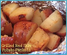 Grilled Garlic Red Skin Potato Packets...because it's warm out and I have red skin potatoes...it's what's for dinner tonight!
