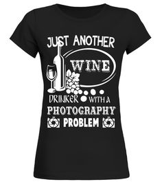 "# Just Another Wine Drinker With A Photography Problem T Shirt .  Special Offer, not available in shops      Comes in a variety of styles and colours      Buy yours now before it is too late!      Secured payment via Visa / Mastercard / Amex / PayPal      How to place an order            Choose the model from the drop-down menu      Click on ""Buy it now""      Choose the size and the quantity      Add your delivery address and bank details      And that's it!      Tags: Just Another Wine…"