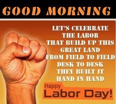 Happy Labor Day, Lets Celebrate, Happy Holidays, Let It Be, Happy Holi, Happy Labour Day